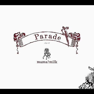 mamamilk Parade